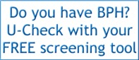 Do you have BPH? U-Check with your FREE screening tool